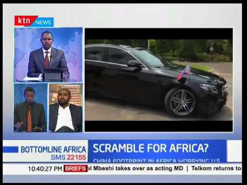 Bottomline Africa: How China footprint in Africa is worrying US