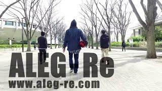 ALEG-Re 2017 PV | Freestyle Football World Champion Crew | フリースタイルフットボール