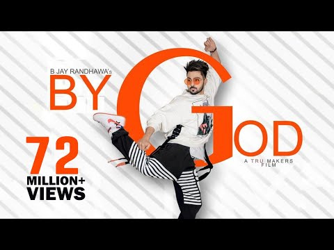 BY GOD - B Jay Randhawa (Full Song) Karan Aujla | MixSingh | Latest Songs 2018 | TOB GANG