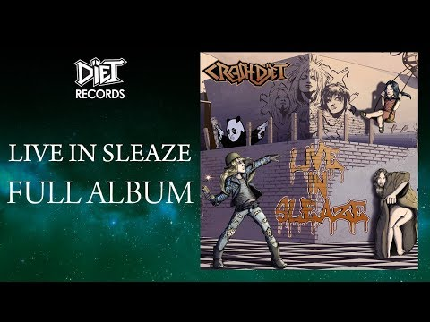 CRASHDIET - LIVE IN SLEAZE (Full album)