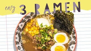 Easy RAMEN (healthier) 3 Ways! Back to School
