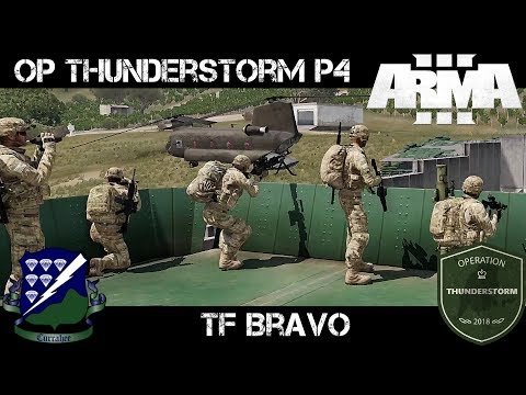 ArmA 3 Gameplay - Op Thunderstorm P4 - TF Bravo - Commanding