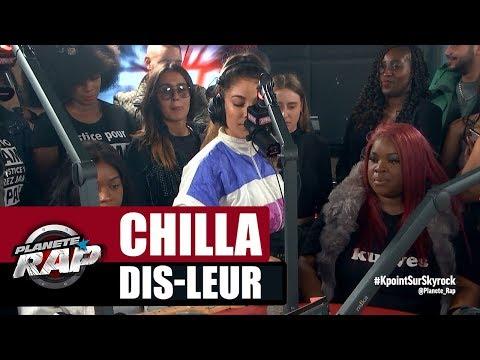 """Chilla """"Dis-leur"""" #PlanèteRap"""