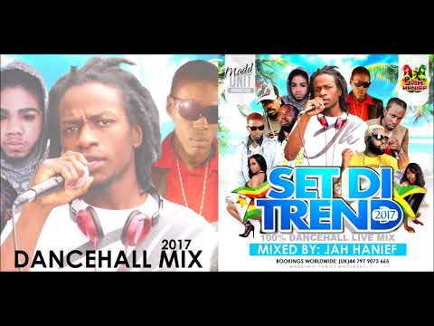 DANCEHALL MIX 2017 ♪ ♪ SET DI TREND LIVE MIX BY ♪ ♪ JAH HANIEF