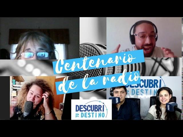 Especial Centenario de la Radiofonía Argentina - Descubrí tu destino - Neuquén - Patagonia Argentina