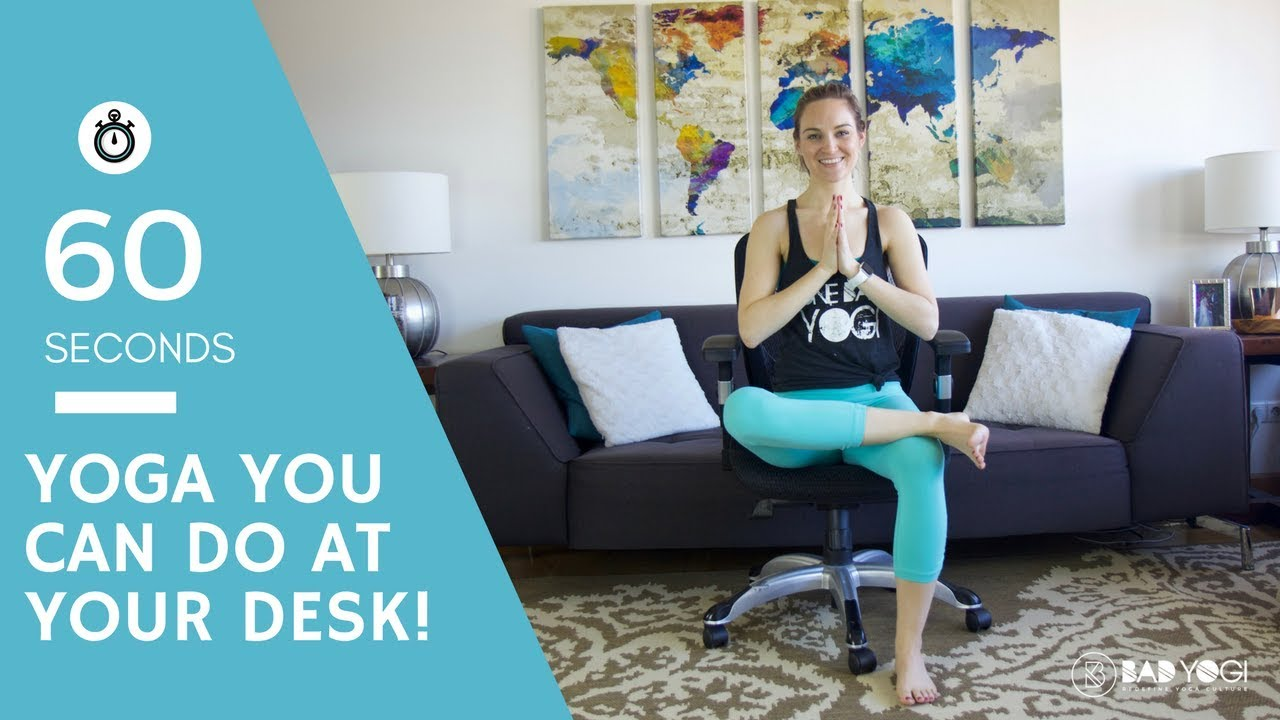 Yoga You Can Do At Your Desk Youtube