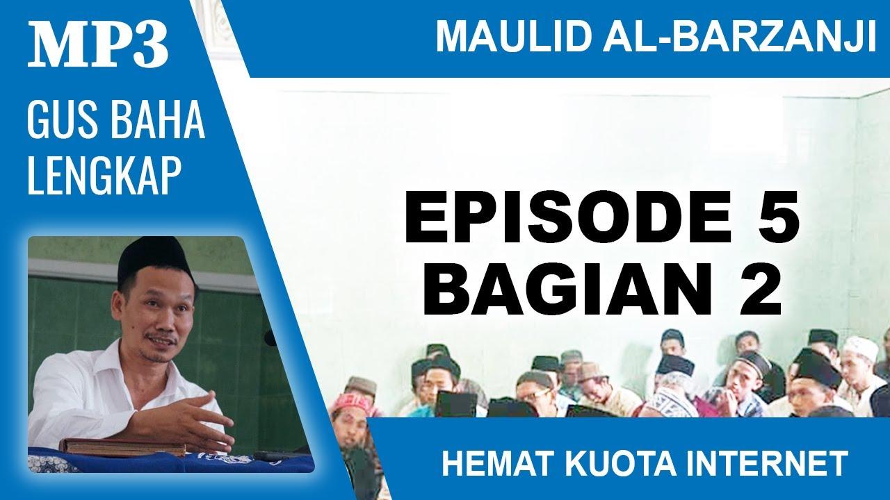 MP3 Gus Baha Terbaru Ramadhan # Al-Barzanji # Episode 5