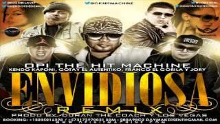 Envidiosa Remix - Opi Ft Kendo Kaponi, Gotay, Franco El Gorila & Jory (Original) ★Reggaeton 2013★