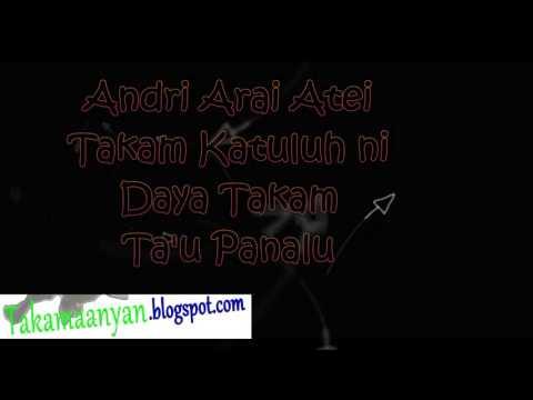 Dayak Maanyan   Andri Arai Atei AAA with lirik karoke
