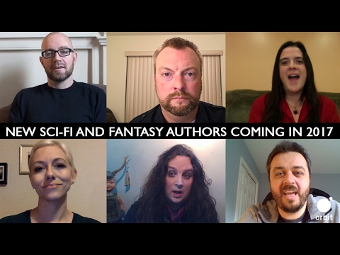 New SFF Books and Authors in 2017 | Orbit Preview