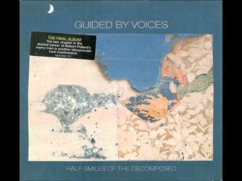 Guided by Voices - Everybody Thinks I'm a Raincloud (When I'm Not Looking)