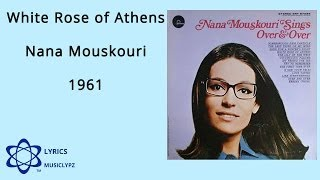 White Rose of Athens - Nana Mouskouri 1961 HQ Lyrics MusiClypz