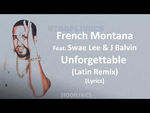 French Montana - Unforgettable (Latin Remix) (Lyrics) Feat. Swae Lee & J Balvin