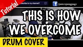 Hillsong - This Is How We Overcome (Cover/Tutorial By James Pang)