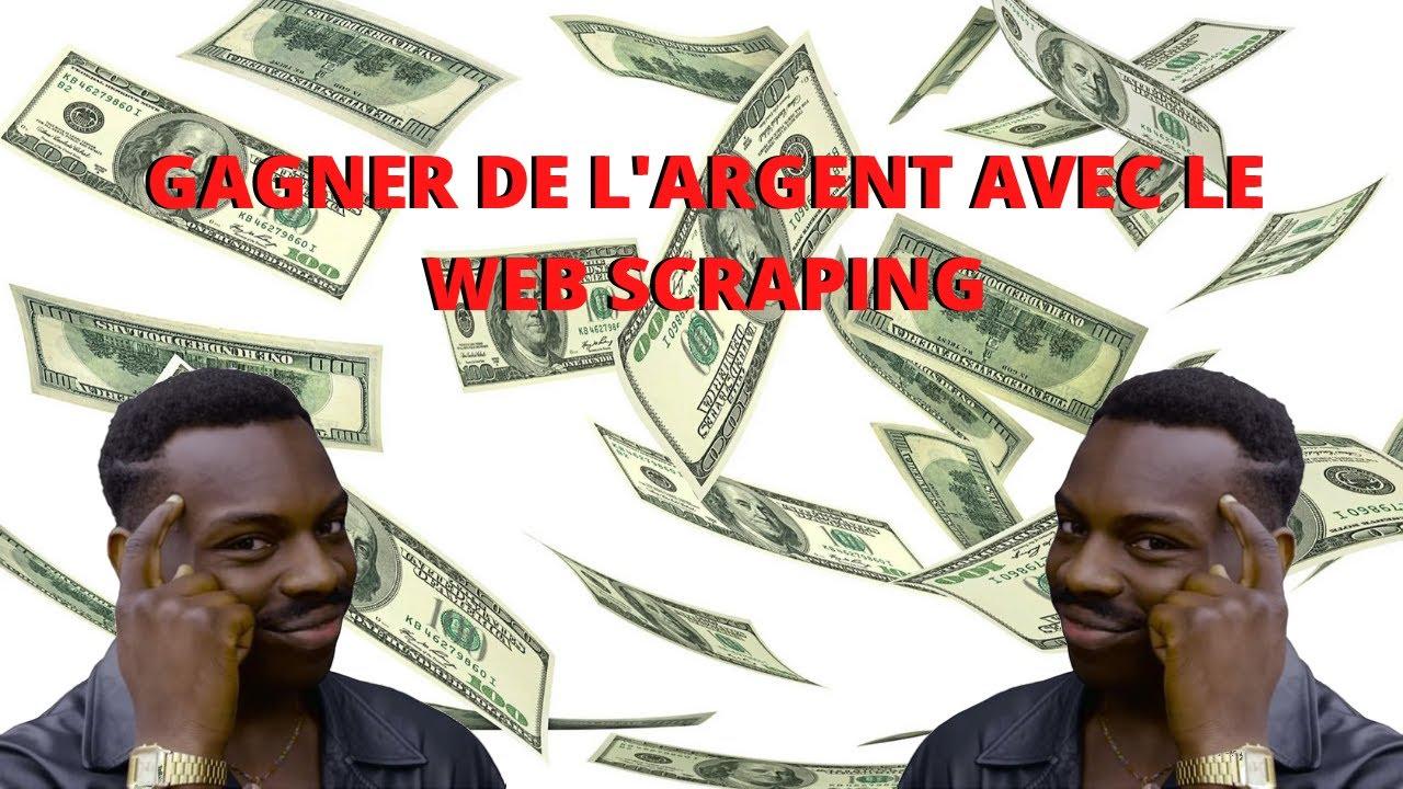 Download Gagner de l'argent avec le web scraping - Vidéo 1