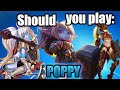 Should you play Poppy