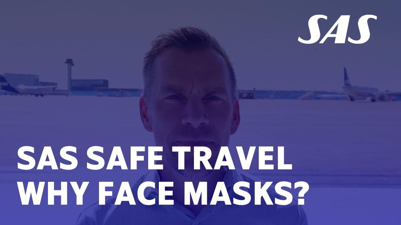 Why face masks?   SAS Safe Travel