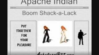 Apache Indian - Boom Shack-a-Lack