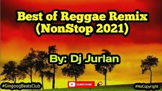 Best of Reggae Remix 2021 (Reggae Remix) | DjJurlan Remix | Non-stop Reggae remix screenshot 3