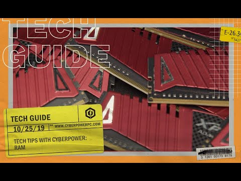 Tech Tips With CyberPower: RAM