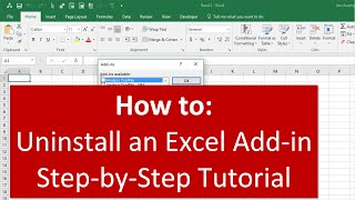 how to Uninstall and Completely Remove an Excel Add in