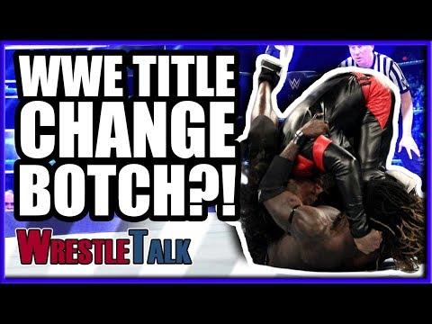 WWE Title Change BOTCH?! | WWE Smackdown Live Jan. 29 2019 Review