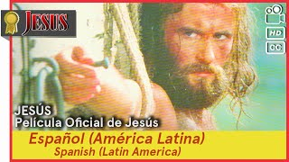 JESÚS ►Español (América Latina)(es-419) 🎬 Película oficial de Jesús (Spanish) Latin America (HD)(CC)