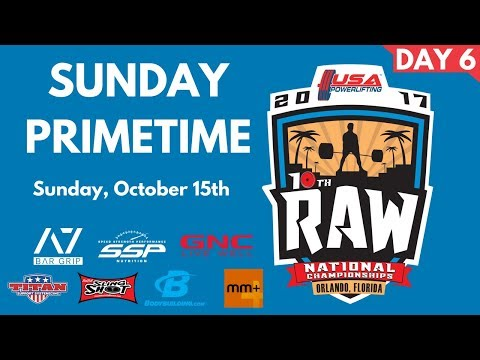 Primetime Sunday - 2017 USA Powerlifting Raw Nationals