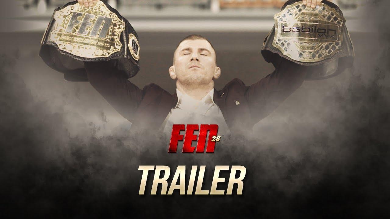 FEN MMA 28 | MAIN TRAILER