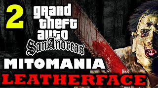 GTA San Andreas - MITOMANIA 2: Leatherface