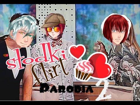 Słodki flirt Parodia #2 Kurna przepraszam...