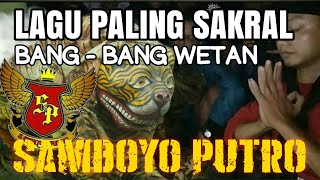 Download Lagu SAKRAL - BANG BANG WETAN SAMBOYO PUTRO mp3
