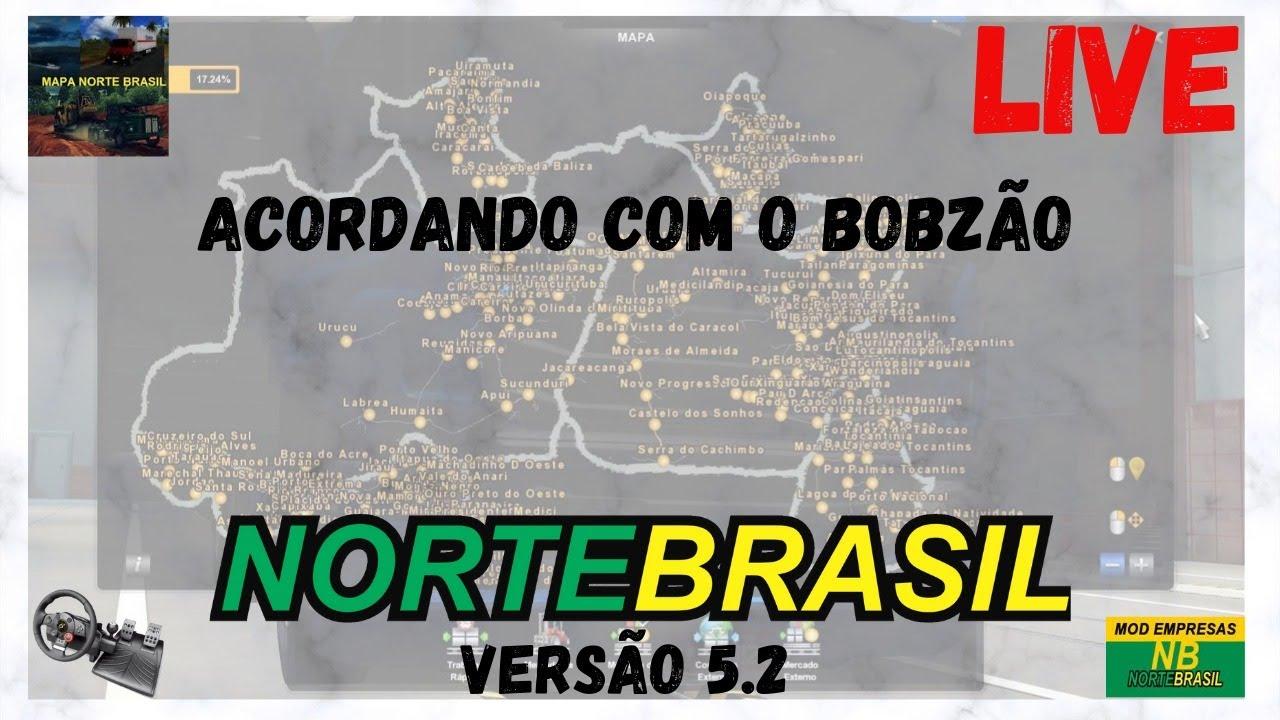 LIVE / MAPA NORTE DO BRASIL 5.2 / ACORDANDO COM O BOBZÃO