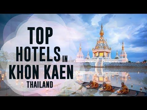 Top Hotels and Resorts of Khon Kaen, Thailand