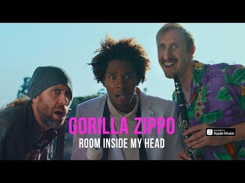 Gorilla Zippo - Room Inside My Head