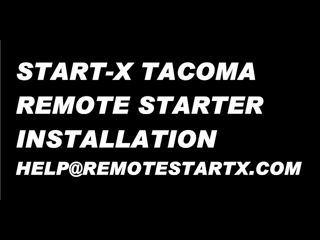 Start X Remote Start Tacoma 16+ H Key System