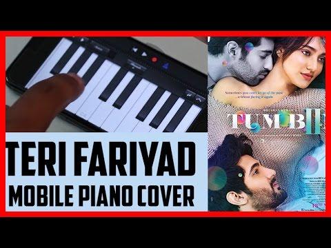 Teri Fariyad | Tum Bin 2 (2016) |  Piano Cover On Mobile