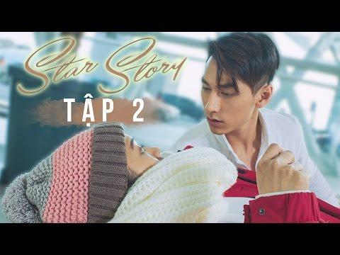 Phim Ngắn: Star Story || Tập 2: Isaac rủ Suni Hạ Linh đi
