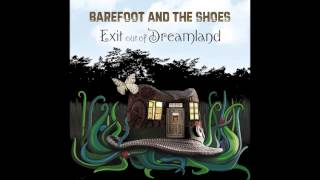 A Cloud Over The Land - Barefoot & The Shoes