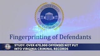 Study: Over 670,000 offenses not put into Virginia criminal records