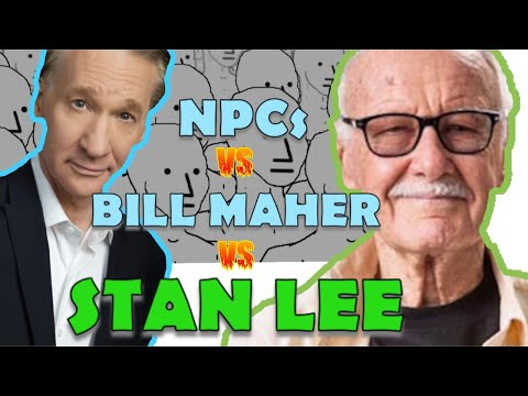 Is he right? BILL MAHER CRITICIZES COMIC BOOKS AND STAN LEE'S LEGACY, AND NPCs GO INSANE!