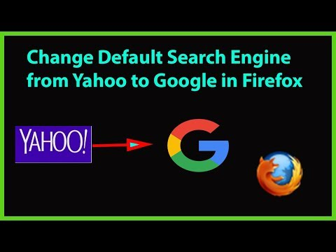 How To Change Default Search Engine From Yahoo To Google On Firefox?