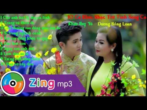 Nhạc Trữ Tình Song Ca Chọn Lọc -  Dương Hồng Loan ft. Khưu Huy Vũ