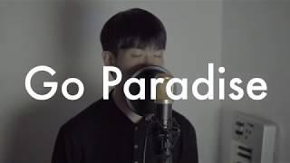 [자작곡] Go Paradise