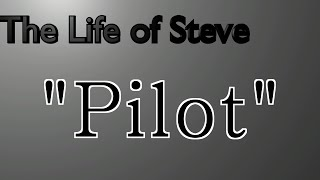 bwg minecraft show the life of steve ep 1 pilot