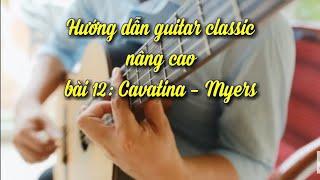 Hướng dẫn guitar cổ điển Cavatina  Myers
