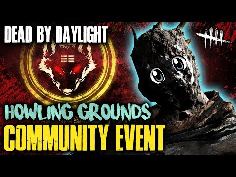 HOWLING GROUNDS! (Community Event) [#142] Dead by Daylight with HybridPanda
