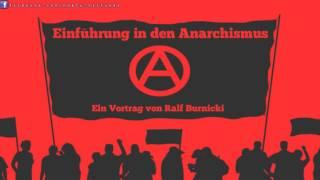 Einführung in den Anarchismus – Vortrag von Ralf Burnicki