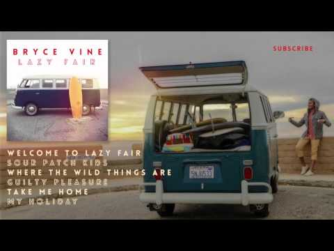 Bryce Vine - My Holiday [Official HD Audio]