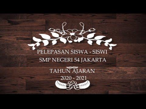 VIDEO PELEPASAN SISWA - SISWI SMP NEGERI 54 JAKARTA TAHUN AJARAN 2020 2021